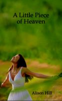 Cover for 'A Little Piece of Heaven'