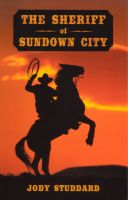 Cover for 'The Sheriff Of Sundown City'