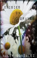 Cover for 'Daisies On Graves'