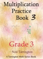 Cover for 'Multiplication Practice Book 3, Grade 3'