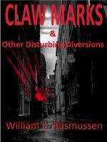 Cover for 'Claw Marks & Other Disturbing Diversions'