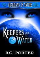 Cover for 'Keepers of Water (Guardians of Nature Vol 1)'