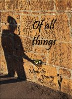 Cover for 'Of All Things'