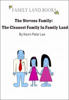 Cover for 'The Stevens Family: The Cleanest Family In Family Land'