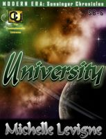 Cover for 'Commonwealth Universe: Modern Era: Sunsinger Chronicles Book 6: University'