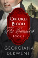 Cover for 'Oxford Blood (The Cavaliers: Book One)'
