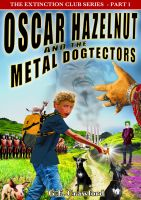 Cover for 'Oscar Hazelnut and the Metal Dogtectors'