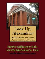 Cover for 'A Walking Tour of Alexandria, Virginia'