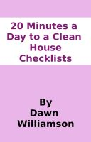 Cover for '20 Minutes a Day to a Clean House Checklists'