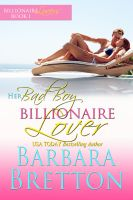 Cover for 'Her Bad Boy Billionaire Lover (Billionaire Lovers - Book #1)'