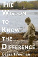 Cover for 'The Wisdom to Know the Difference'