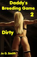 Cover for 'Daddy's Breeding Game 2: Dirty'