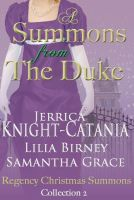 Cover for 'A Summons From the Duke, Regency Christmas Summons Collection 2'