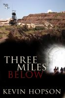 Cover for 'Three Miles Below'