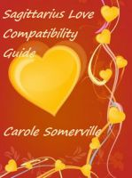Cover for 'Sagittarius Love Compatibility Guide'