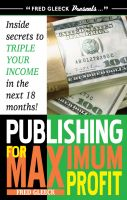 Cover for 'Publishing for Maximum Profit'