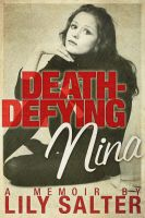 Cover for 'Death-Defying Nina'