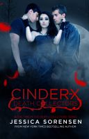 Jessica Sorensen - Cinder X (Death Collectors, #2)