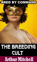Cover for 'The Breeding Cult: Bred by Command (Virgin Impregnation Sex)'