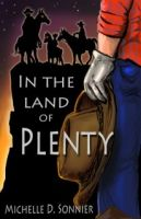 Cover for 'In the Land of Plenty'