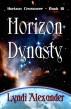 Horizon Dynasty by Lyndi Alexander