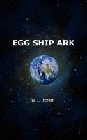 Cover for 'Egg Ship Ark'