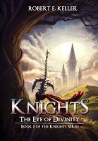 Cover for 'Knights: The Eye of Divinity'