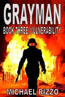 Cover for 'Grayman Book Three: Vulnerability'