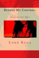 Cover for 'Beyond my Control: Ronda the Red: Wife Three'