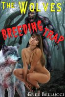 Cover for 'The Wolves' Breeding Trap (Impregnated By Wolves Part 3)'