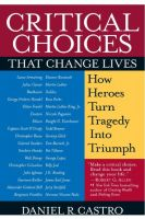 Cover for 'CRITICAL CHOICES That Change Lives'