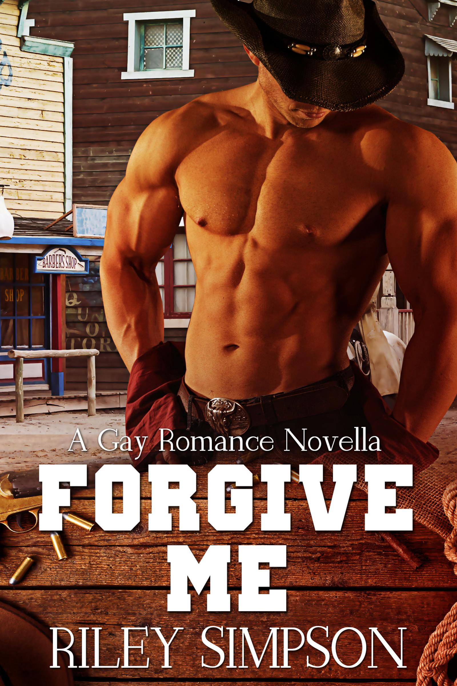 Riley Simpson  Forgive Me  A Gay Romance Novella
