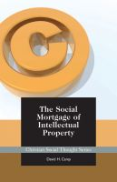 Cover for 'The Social Mortgage of Intellectual Property'