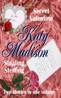 Cover for 'Secret Valentine & Stealing Sterling'