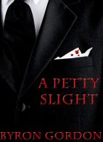 Cover for 'A Petty Slight'