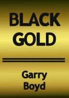 Cover for 'Black Gold'