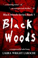 Cover for 'Black Woods: Book 1 (Black Woods Series)'