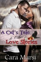 Cover for 'A Cat's Tale & Other Love Stories'