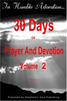 Cover for 'In Humble Adoration: 30 Days Of Prayer And Devotion, Volume 2'