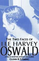 Cover for 'The Two Faces of Lee Harvey Oswald'