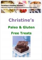Cover for 'Christine's Paleo and Gluten Free Healthy Treats'