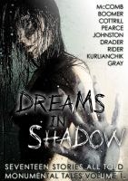 Cover for 'Dreams in Shadow — Seventeen Stories All Told'