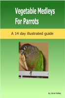 Cover for 'Vegetable Medleys for Parrots'