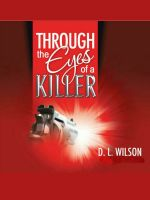 Cover for 'Through the Eyes of a Killer'