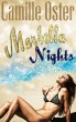 Marbella Nights by Camille Oster