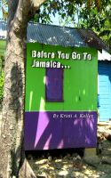 Cover for 'Before You Go To Jamaica...'