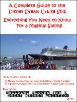 Cover for 'A Complete Guide to the Disney Dream Cruise Ship: Everything You Need to Know For a Magical Sailing'
