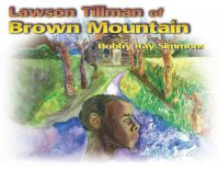 Cover for 'Lawson Tillman of Brown Mountain'