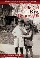 Cover for 'Little Girl Big Depression'