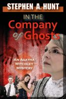 Cover for 'In the Company of Ghosts (Book 1 of In the Company of Ghosts)'
